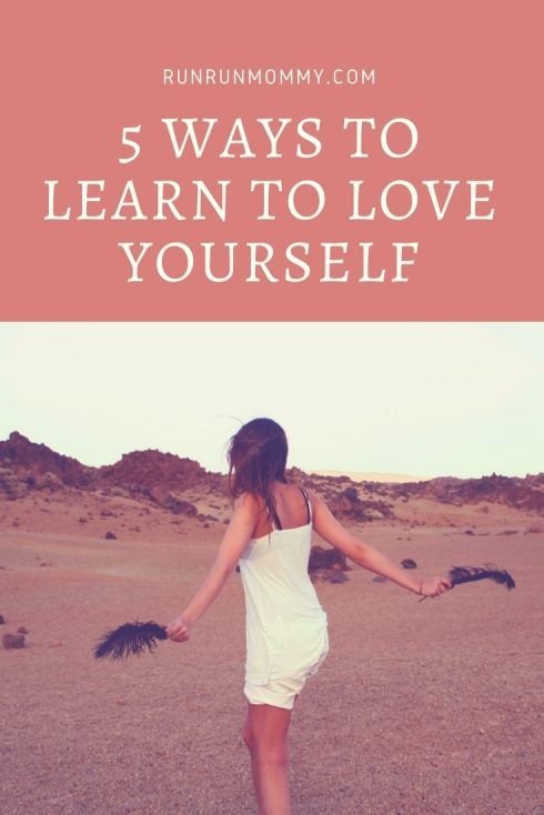 5 Ways to Learn to Love yourself