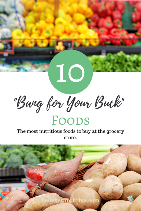 10 _Bang for Your Buck_ Foods